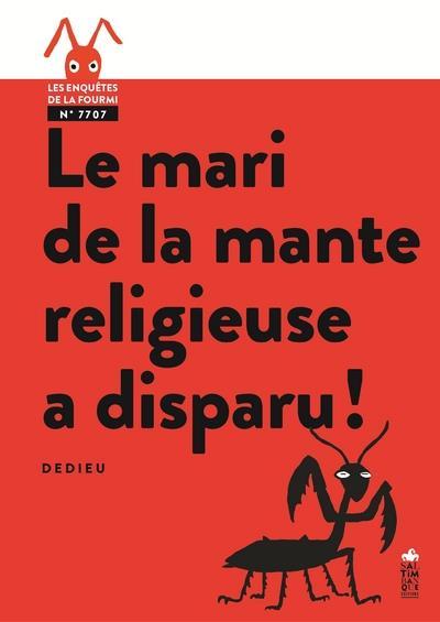LE MARI DE LA MANTE RELIGIEUSE A DISPARU !