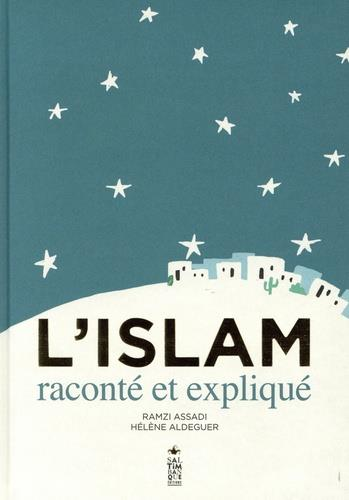 L'ISLAM RACONTE ET EXPLIQUE ASSADI/ALDEGUER SALTIMBANQUE