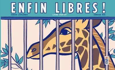 ENFIN LIBRES !