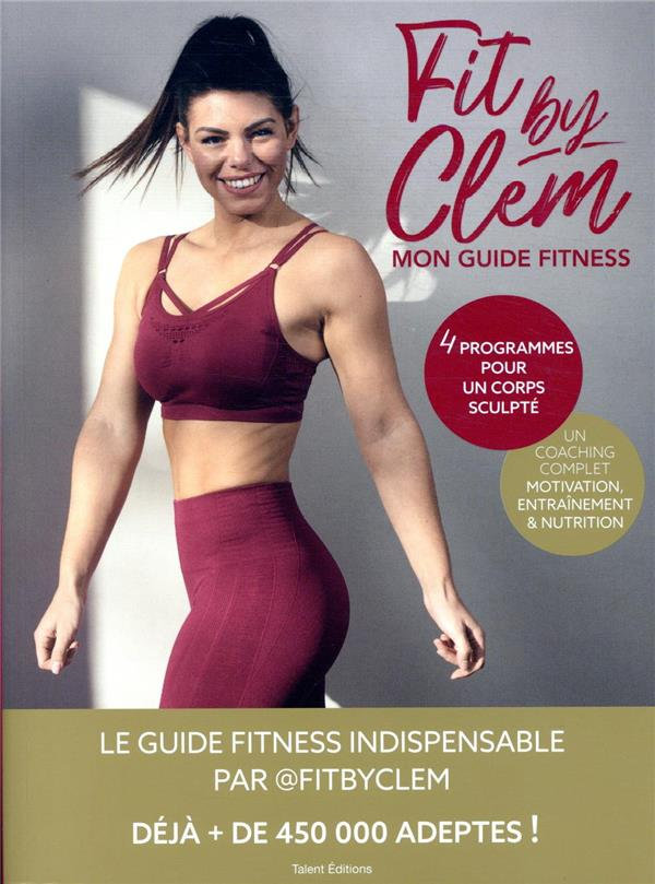 FIT BY CLEM  -  MON GUIDE FITNESS @FITBYCLEM TALENT SPORT