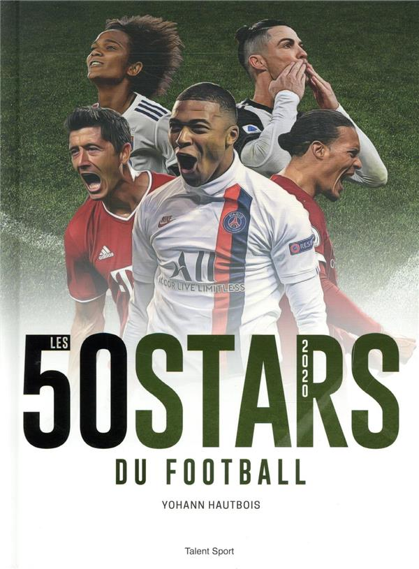 LES 50 STARS DU FOOTBALL (EDITION 2020) HAUTBOIS, YOHANN TALENT SPORT