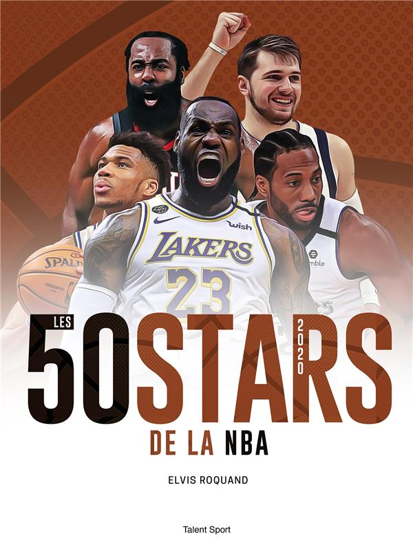 LES 50 STARS DE LA NBA (EDITION 2020) ROQUAND ELVIS TALENT SPORT