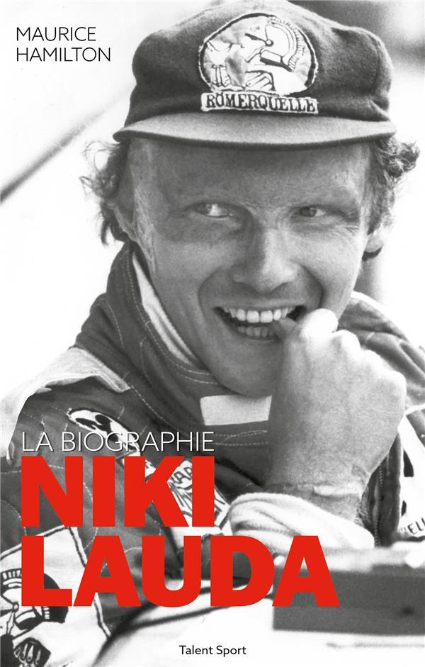 NIKI LAUDA - LA BIOGRAPHIE HAMILTON, MAURICE TALENT SPORT