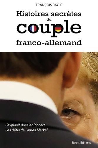 HISTOIRES SECRETES DU COUPLE FRANCO-ALLEMAND BAYLE, FRANCOIS TALENT SPORT