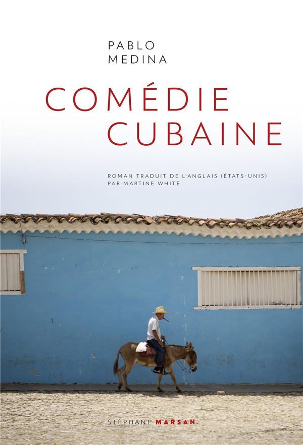 COMEDIE CUBAINE MEDINA, PABLO STEPHANE MARSAN