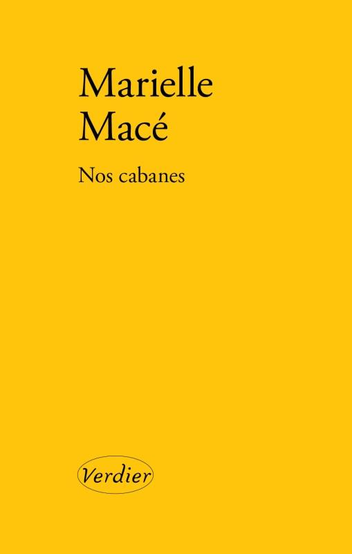Nos Cabanes MACE MARIELLE VERDIER