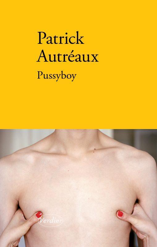 PUSSYBOY AUTREAUX PATRICK VERDIER