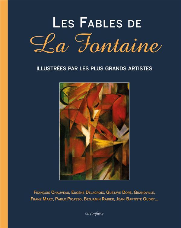 LES FABLES DE LA FONTAINE ILLUSTREES PAR LES PLUS GRAND ARTISTES DE LA FONTAINE JEAN CIRCONFLEXE