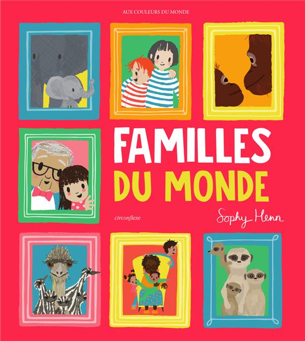FAMILLES DU MONDE HEN CIRCONFLEXE