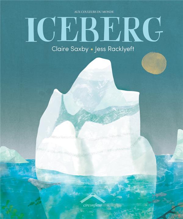 ICEBERG SAXBY/RACKLYEFT CIRCONFLEXE