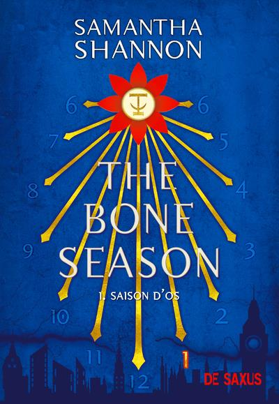 THE BONE SEASON T.1  -  SAISON D'OS SHANNON SAMANTHA DE SAXUS