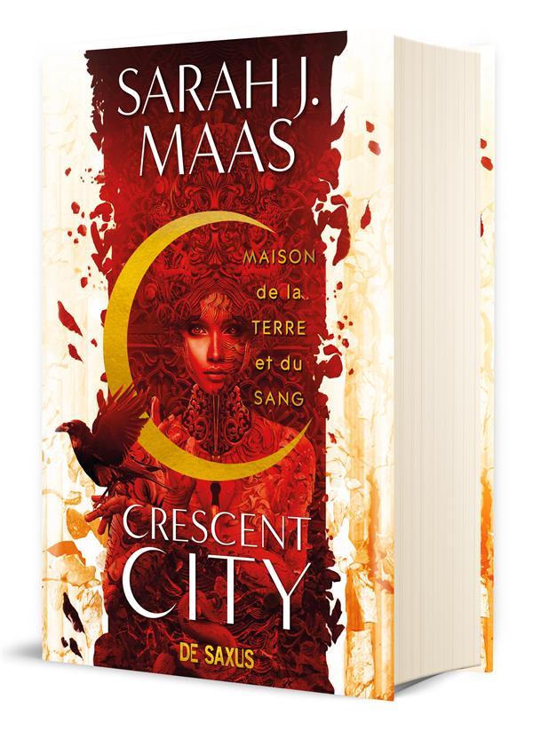 CRESCENT CITY T.1 : MAISON DE LA TERRE ET DU SANG MAAS, SARAH J.  DE SAXUS