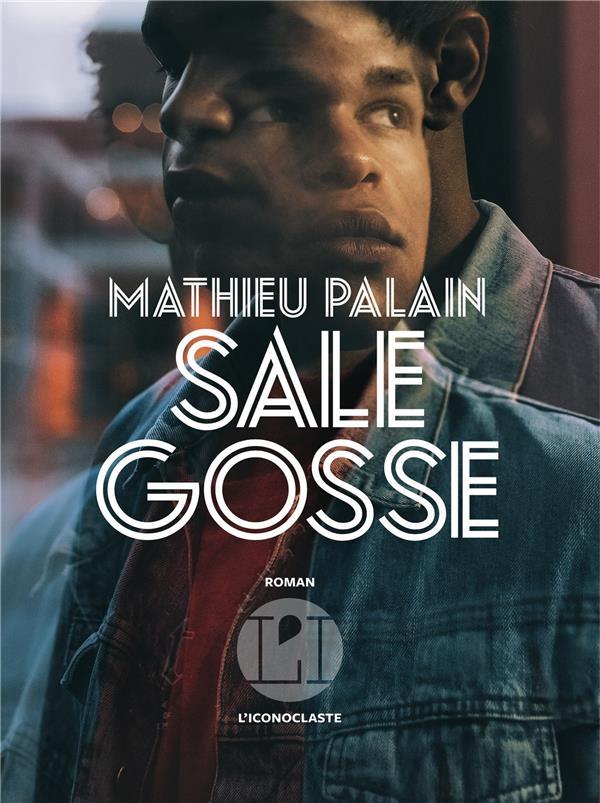 SALE GOSSE PALAIN MATHIEU ICONOCLASTE
