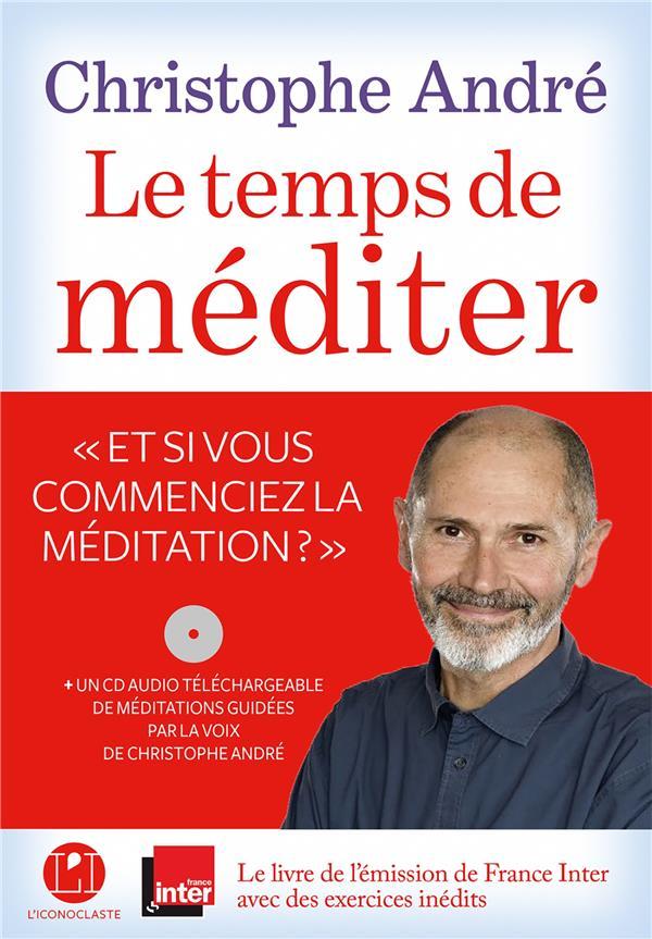 LE TEMPS DE MEDITER ANDRE CHRISTOPHE ICONOCLASTE
