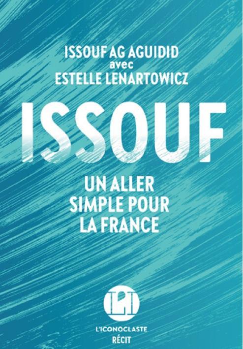 ISSOUF  -  UN ALLER SIMPLE POUR LA FRANCE AG AGUIDID ICONOCLASTE