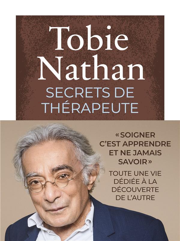 SECRETS DE THERAPEUTE NATHAN TOBIE ICONOCLASTE