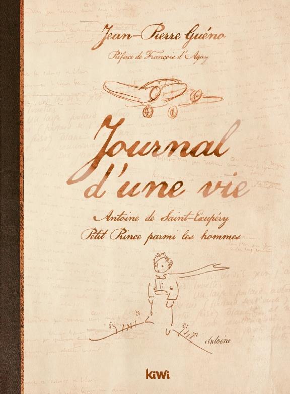 JOURNAL D'UNE VIE  -  ANTOINE DE SAINT-EXUPERY