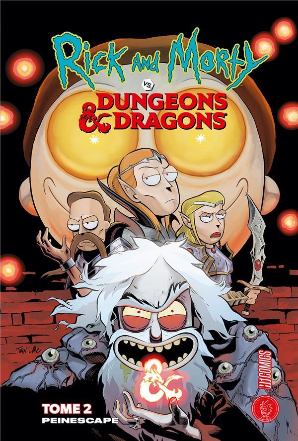 RICK et MORTY VS. DUNGEONS et DRAGONS T.2  -  PEINESCAPE ROTHFUSS/ZUB/LITTLE HI COMICS
