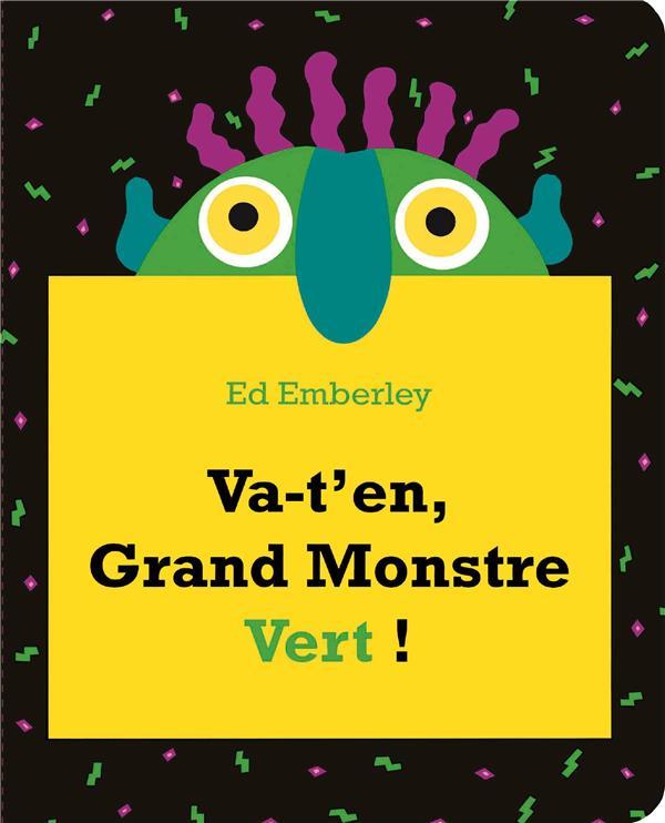 VA-T'EN GRAND MONSTRE VERT ! EMBERLEY, ED KALEIDOSCOPE