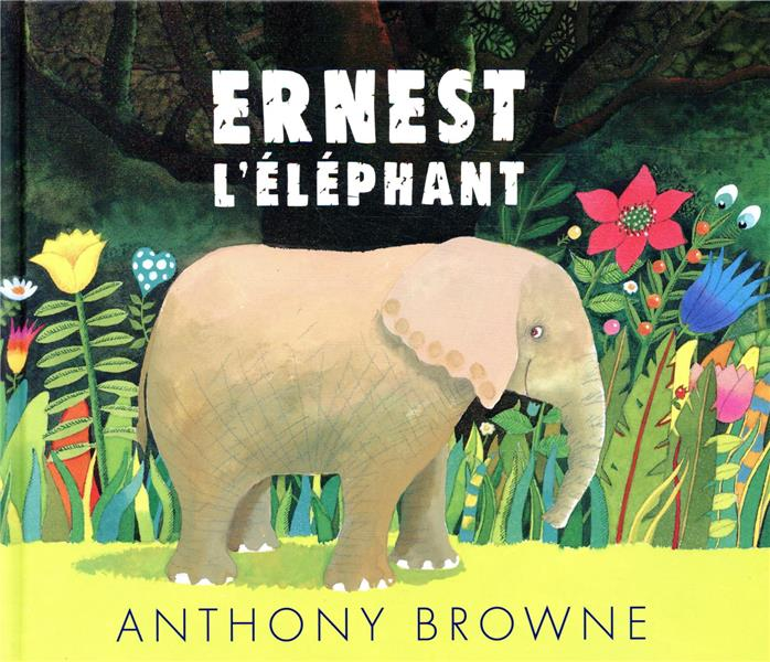 ERNEST L'ELEPHANT BROWNE ANTHONY KALEIDOSCOPE