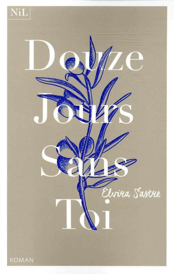 DOUZE JOURS SANS TOI