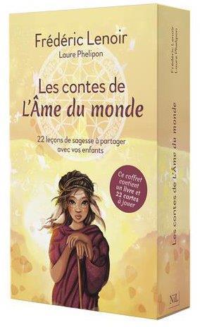 LES CONTES DE L'AME DU MONDE : 22 LECONS DE SAGESSE A PARTAGER AVEC VOS ENFANTS  -  COFFRET