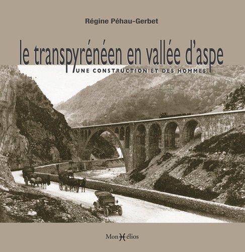 LE TRANSPYRENEEN EN VALLEE D-A PEHAU-GERBET REGINE MONHELIOS