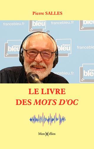 LE LIVRE DES MOTS D-OC SALLES PIERRE MONHELIOS