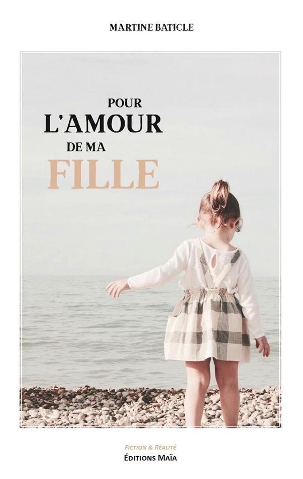 POUR L'AMOUR DE MA FILLE