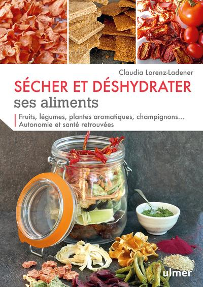 SECHER ET DESHYDRATER SES ALIM LORENZ-LADENER C. ULMER