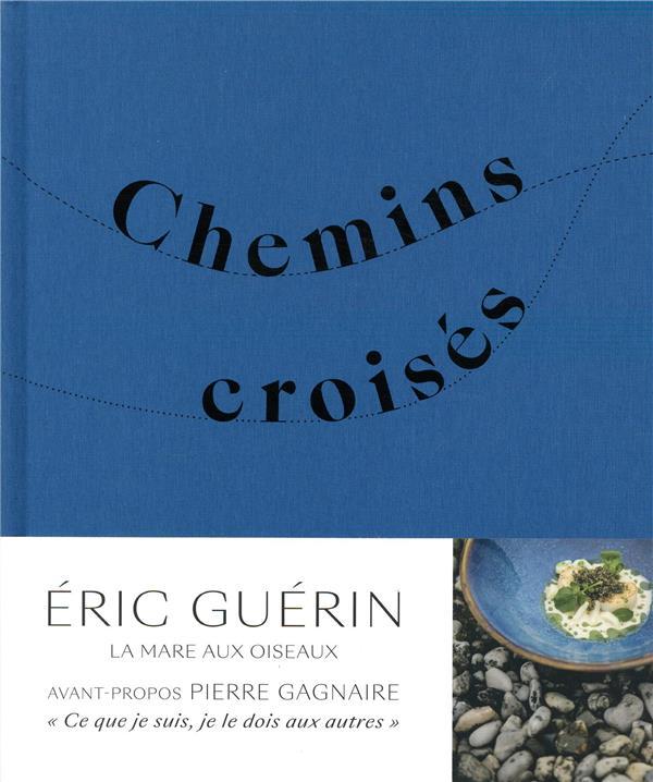CHEMINS CROISES GUERIN/BALANCA ULMER