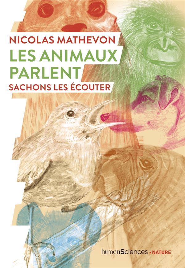LES ANIMAUX PARLENT - SACHONS LES ECOUTER