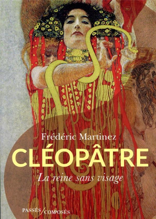CLEOPATRE - LA REINE SANS VISAGE