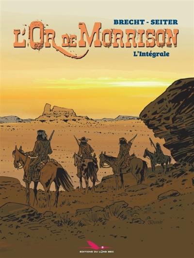 L'OR DE MORRISON  -  INTEGRALE T.1 ET T.2