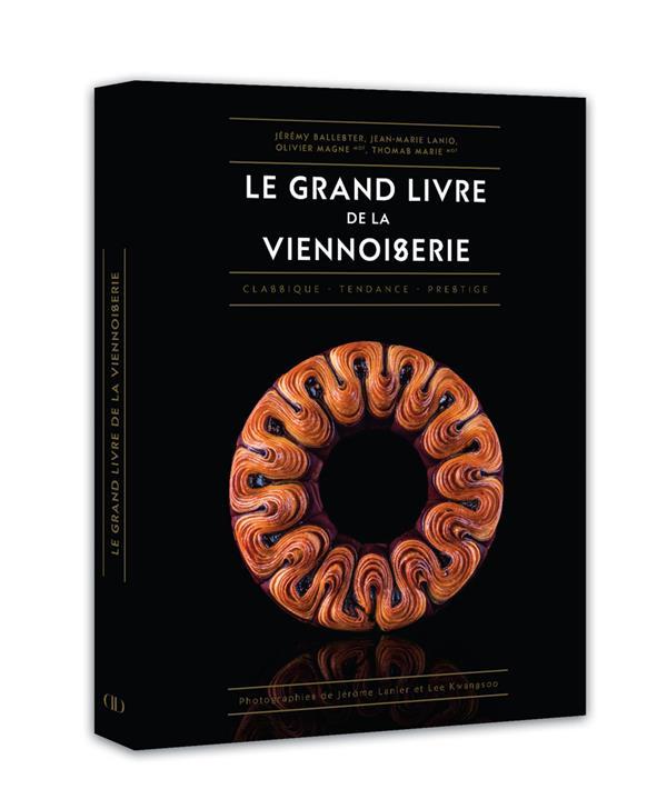 LE GRAND LIVRE DE LA VIENNOISERIE MARIE/LANIO/MAGNE DUCASSE EDITION