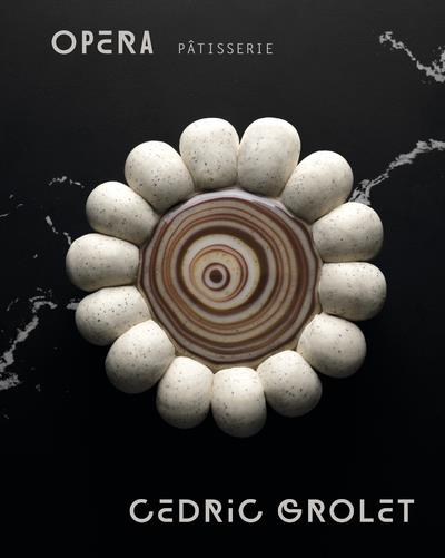 OPERA PATISSERIE -ANGLAIS- GROLET CEDRIC DUCASSE EDITION