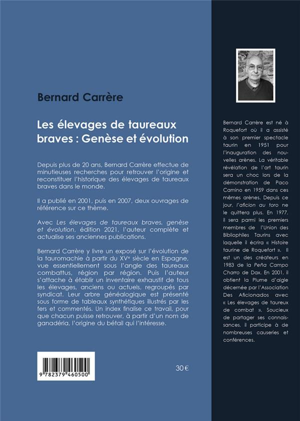 LES ELEVAGES DE TAUREAUX BRAVES : GENESE ET EVOLUTION CARRERE, BERNARD PASSIFLORE