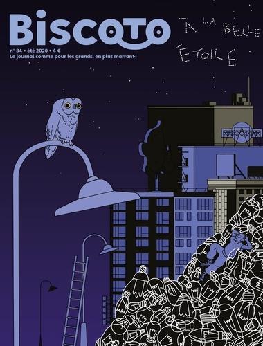 JOURNAL BISCOTO N.84     A LA BELLE ETOILE