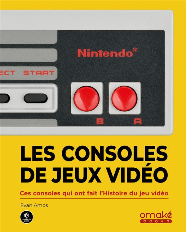LES CONSOLES DE JEUX VIDEO - CES CONSOLES QUI ONT FAIT L'HISTOIRE DU JEU VIDEO