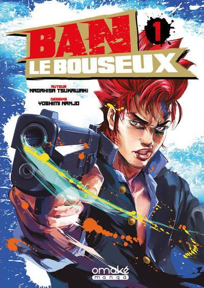 BAN LE BOUSEUX T.1 NAGAHISA/YOSHIMI OMAKE BOOKS