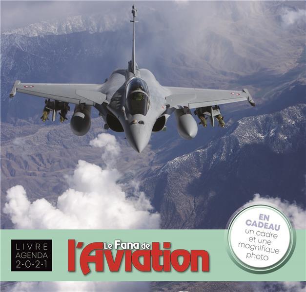 LIVRE-AGENDA  -  FANA DE L'AVIATION (EDITION 2021) XXX CASA