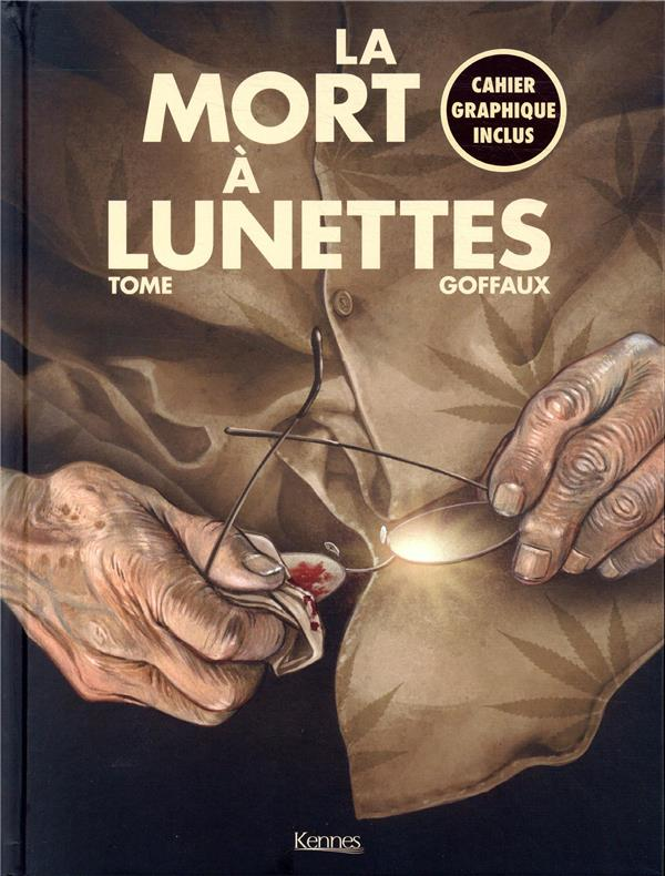LA MORT A LUNETTES TOME, PHILIPPE  KENNES EDITIONS