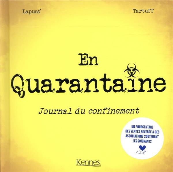 EN QUARANTAINE  -  JOURNAL DU CONFINEMENT