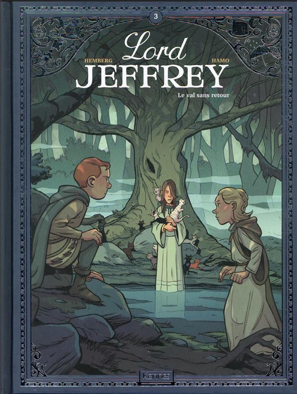 LORD JEFFREY T03 - LE VAL SANS RETOUR