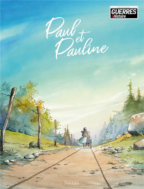 PAUL ET PAULINE T01 TONTON H KENNES EDITIONS
