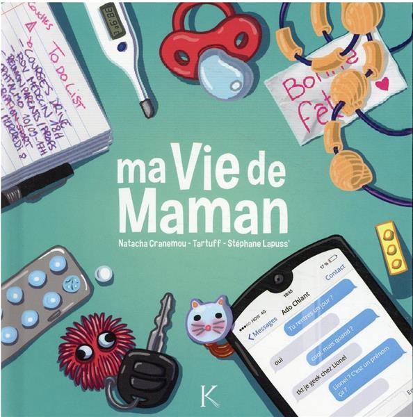 MA VIE DE MAMAN T.1