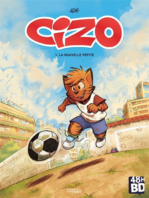 CIZO - TOME 1 LA NOUVELLE PEPITE - VOL01 ARE KENNES EDITIONS