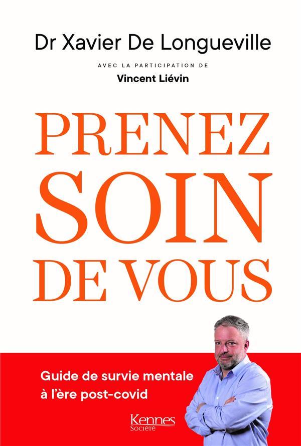 PRENEZ SOIN DE VOUS DE LONGUEVILLE KENNES EDITIONS
