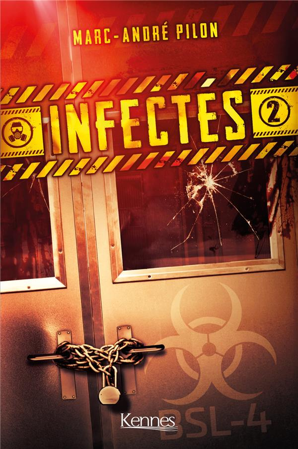 INFECTES T02 PILON, MARC-ANDRE KENNES EDITIONS