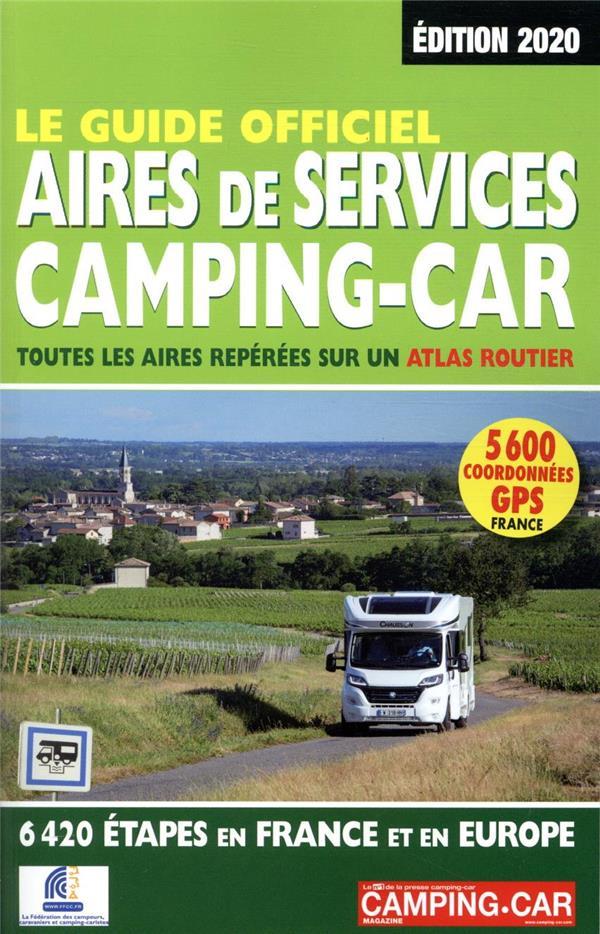 LE GUIDE OFFICIEL AIRES DE SERVICE CAMPING-CAR (EDITION 2020) DUPARC, MARTINE REGICAMP